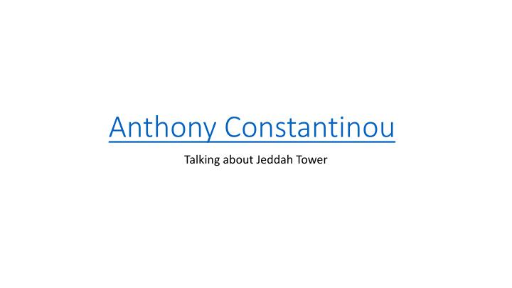 anthony constantinou