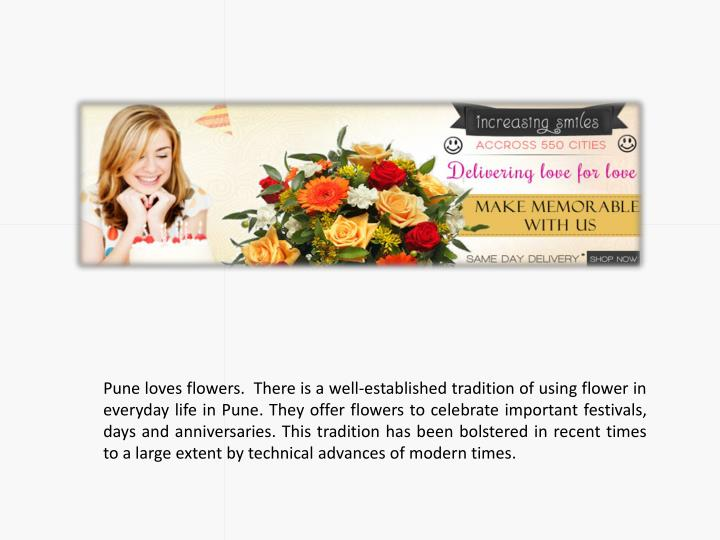 Pune loves flowers.  There is a well-established tradition of using flower in everyday life in Pune....