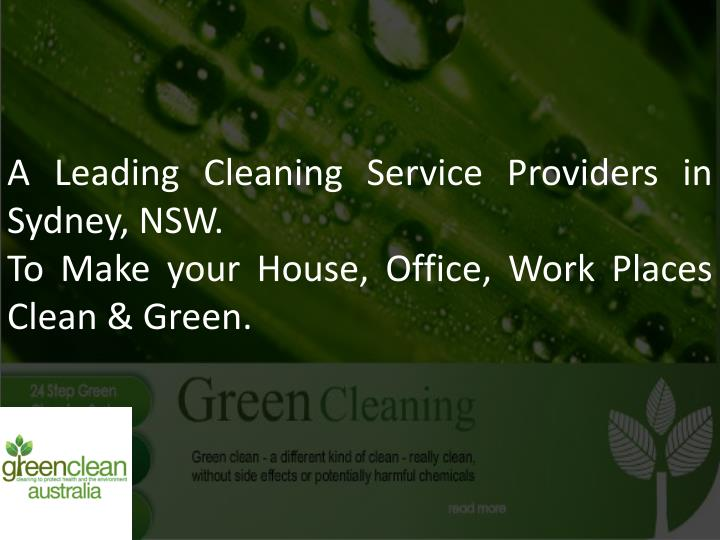 A Leading Cleaning Service Providers in Sydney, NSW.