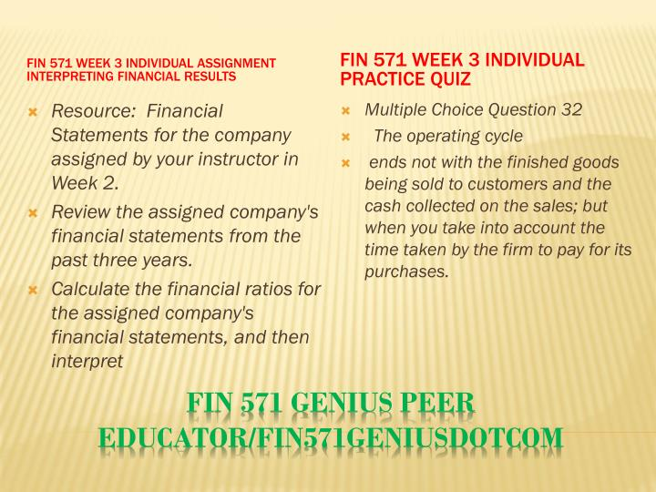 week 3 interpreting financial results Fin 571 interpreting financial ratios interpreting financial results fin/571 interpreting financial results when analyzing a business, financial week-3 interpreting financial results.