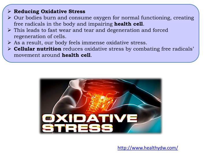 Reducing Oxidative Stress