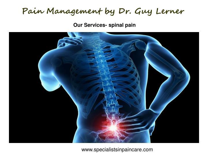 Pain management by dr guy lerner2