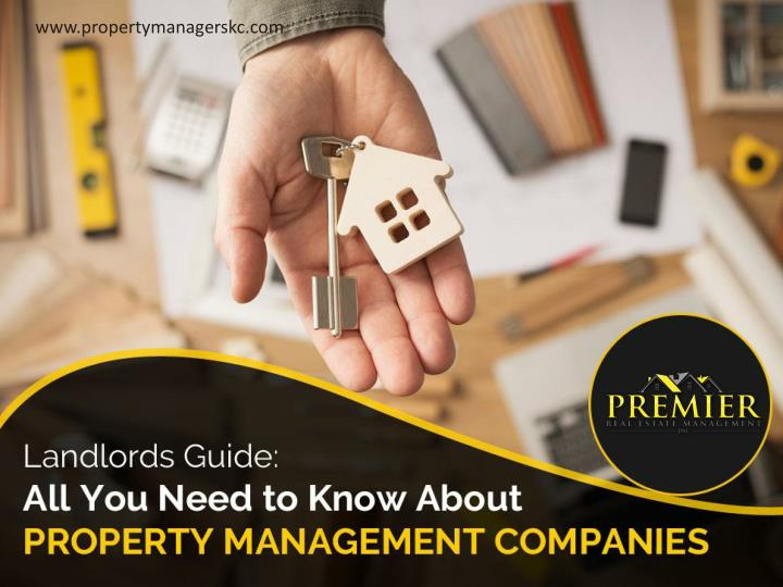 landlords guide all you need to know about property management companies n.