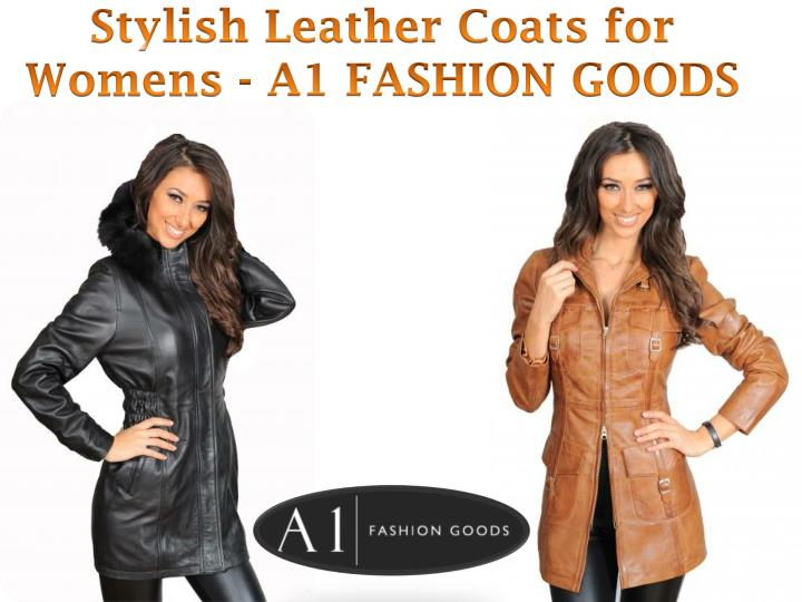 Stylish leather coats for womens a1 fashion goods