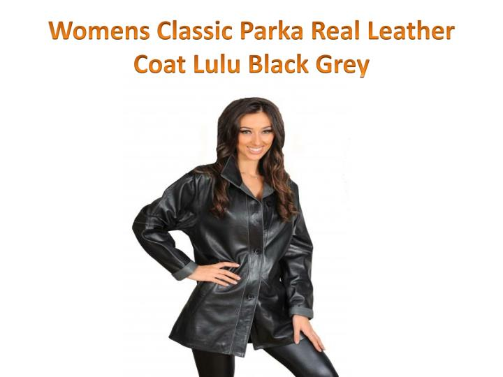 Womens classic parka real leather coat lulu black grey