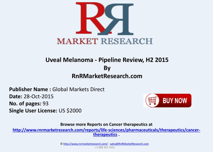 Uveal Melanoma - Pipeline Review, H2 2015