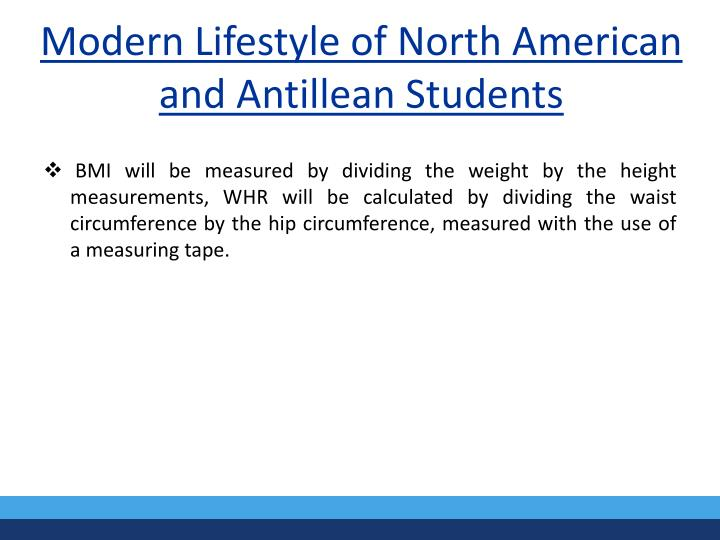 Modern Lifestyle of North American and Antillean Students