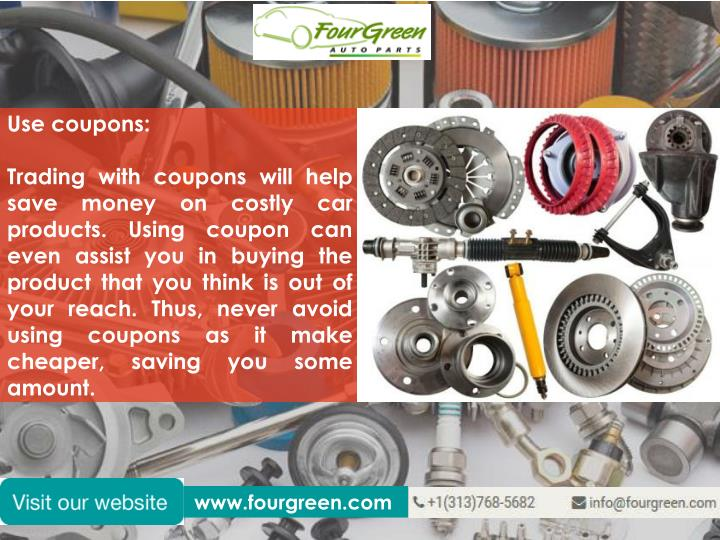 Use coupons: