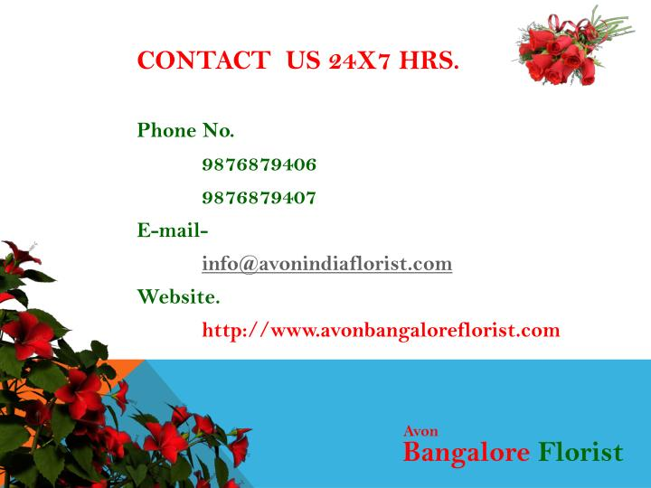 CONTACT  US 24x7 Hrs.