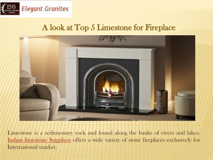 A look at Top 5 Limestone for Fireplace