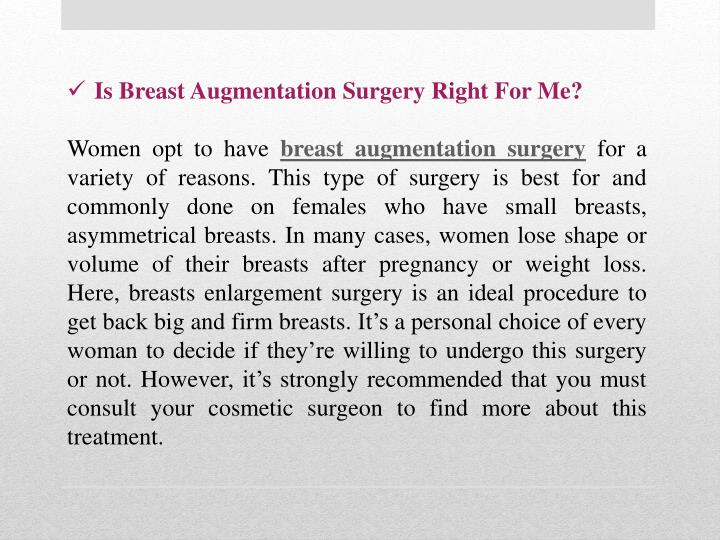 Is Breast Augmentation Surgery Right For Me