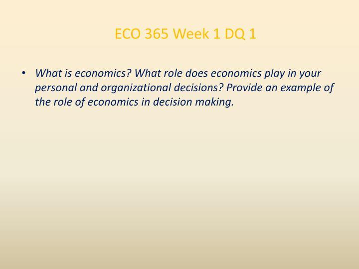ECO 365 Week 1 DQ 1