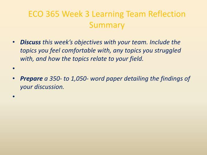 ECO 365 Week 3 Learning Team Reflection Summary