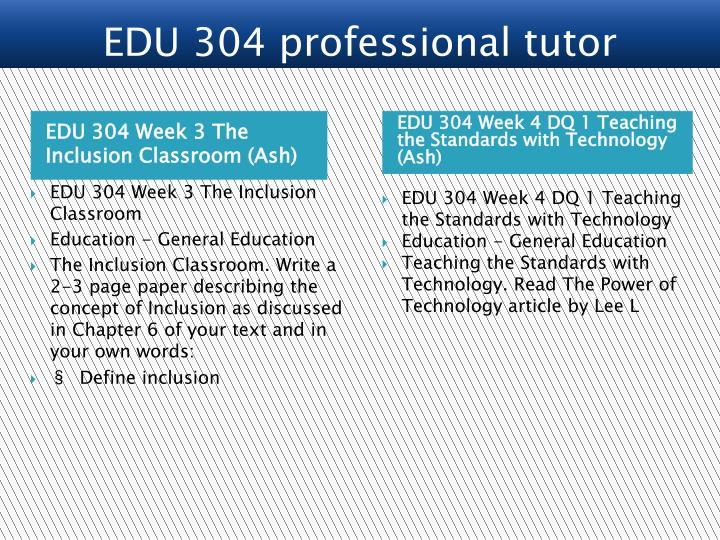 EDU 304 Week 3 The Inclusion Classroom (Ash)