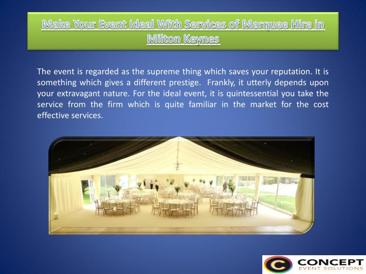 make your event ideal with services of marquee hire in milton keynes n.