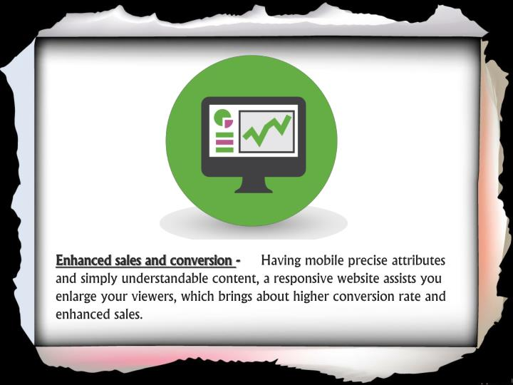 Enhanced sales and conversion