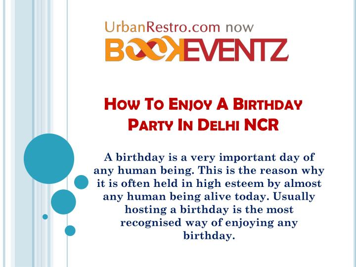 how to enjoy a birthday party in delhi ncr n.