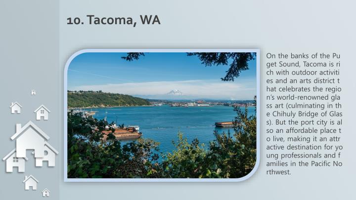 10. Tacoma, WA