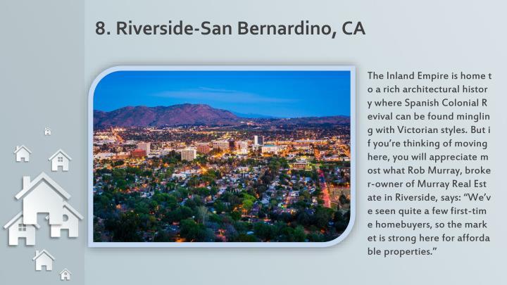 8. Riverside-San Bernardino, CA