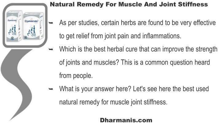Natural Remedy For Muscle And Joint Stiffness