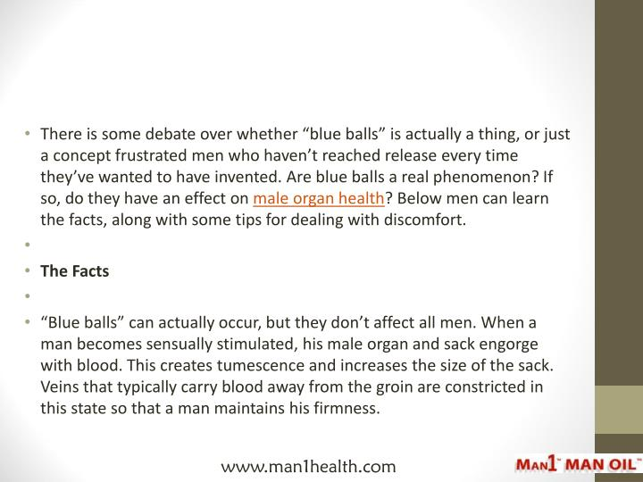 """There is some debate over whether """"blue balls"""" is actually a thing, or just a concept frustrated..."""