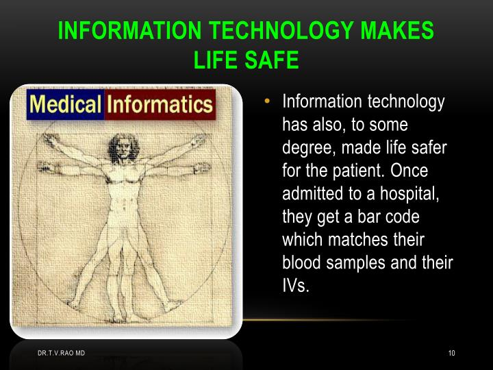 INFORMATION TECHNOLOGY MAKES