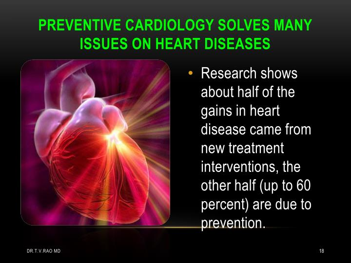 PREVENTIVE CARDIOLOGY SOLVES MANY