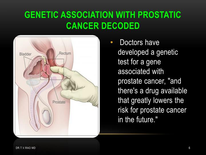 GENETIC ASSOCIATION WITH PROSTATIC