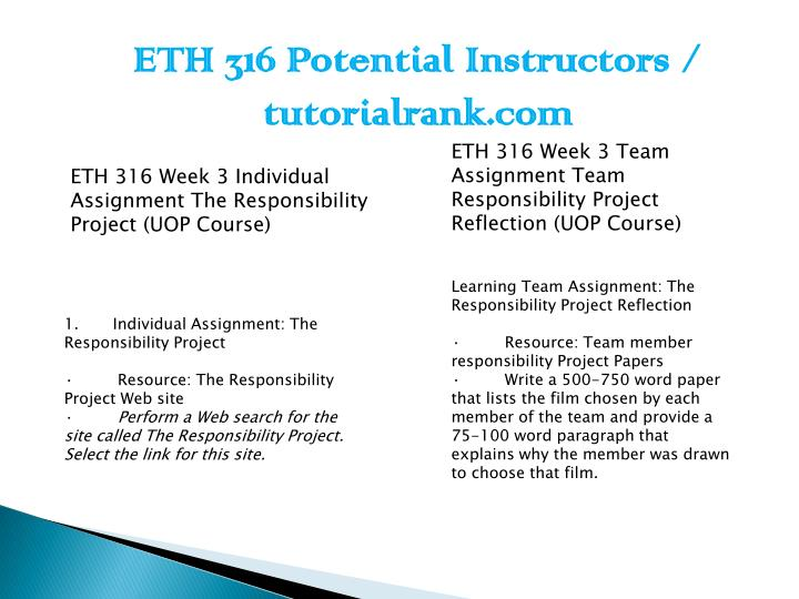 eth 316 week 3 the responsibility project Eth 316 responsibility project/eth316  click link below to buy:      contact us:.