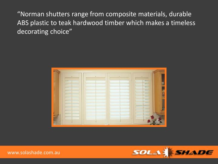 """Norman shutters range from composite materials, durable"
