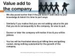 value add to the company