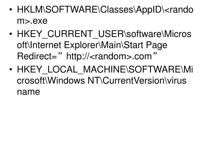 HKLM\SOFTWARE\Classes\AppID\<random>.exe