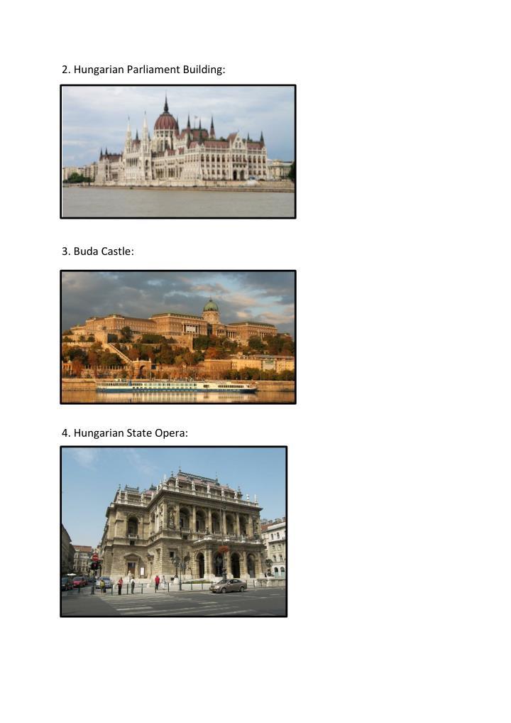 2. Hungarian Parliament Building: