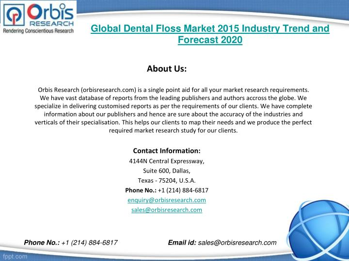 Global dental floss market 2015 industry trend and forecast 20202