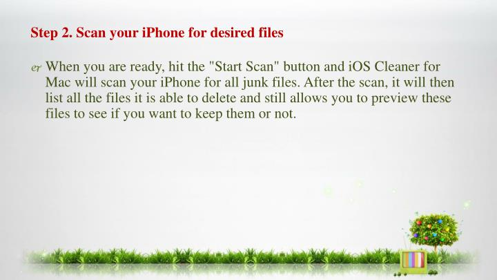 Step 2. Scan your iPhone for desired files