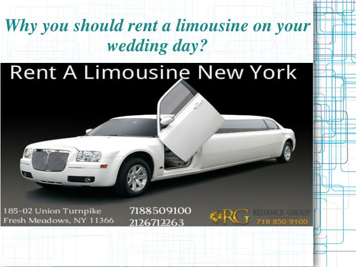 why you should rent a limousine on your wedding day n.