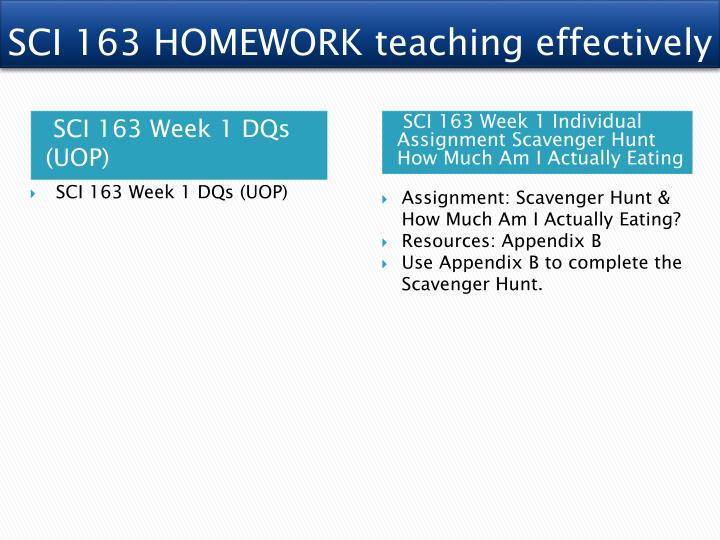 SCI 163 HOMEWORK teaching effectively