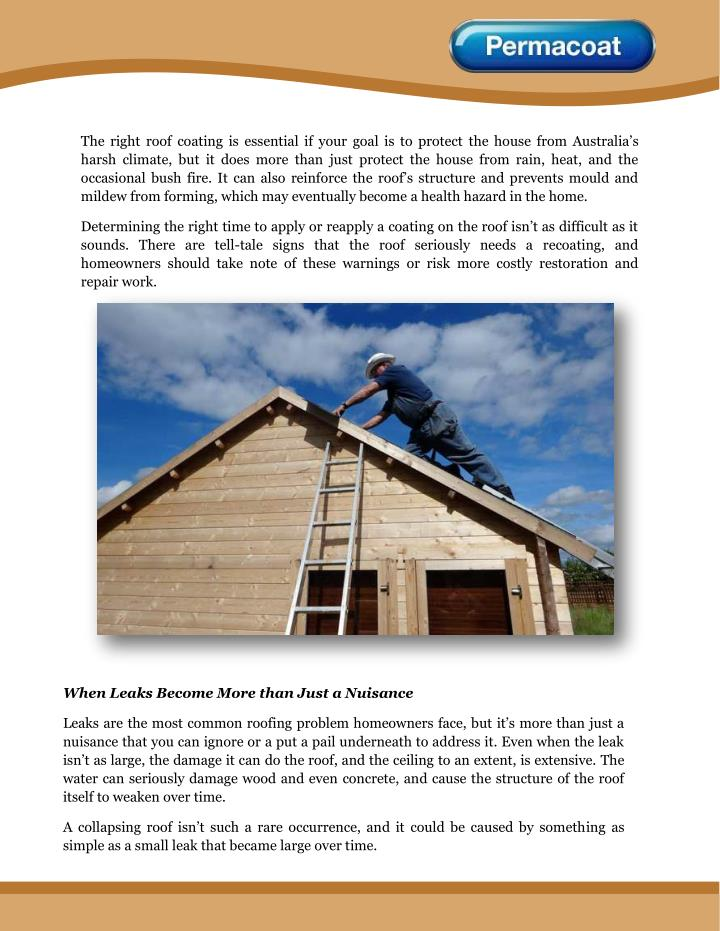 The right roof coating is essential if your goal is to protect