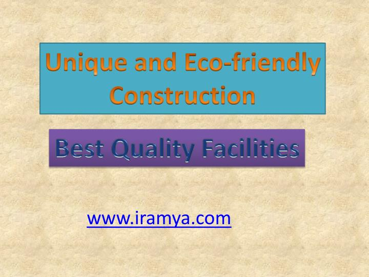 Unique and Eco-friendly Construction