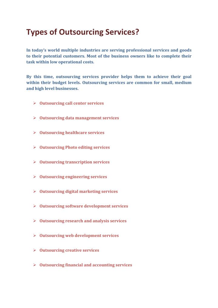 Types of Outsourcing Services?