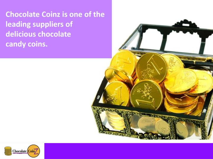 Chocolate Coinz is one of the