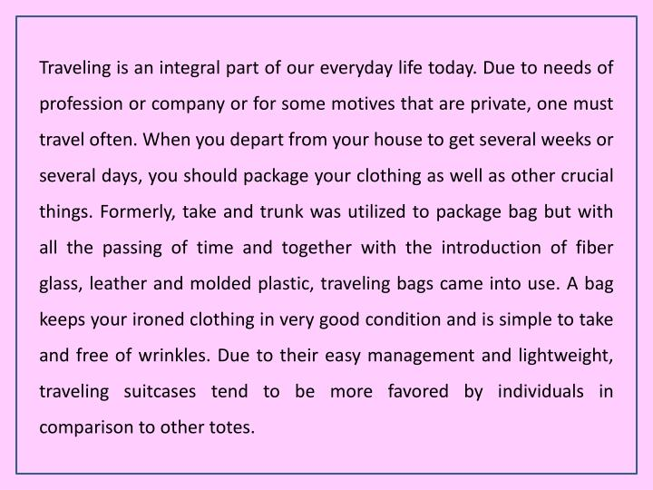 Traveling is an integral part of our everyday life today. Due to needs of profession or company or f...