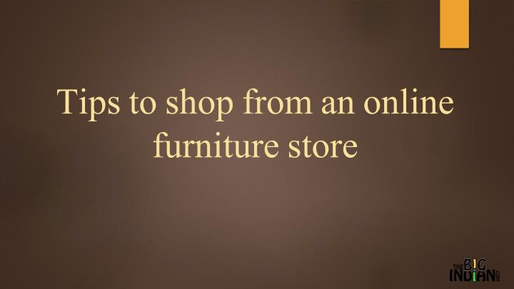 tips to shop from an online furniture store n.