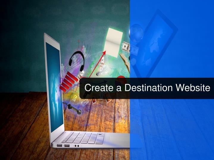 Create a Destination Website