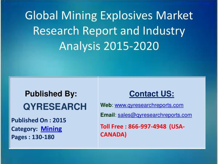 Global Mining Explosives Market