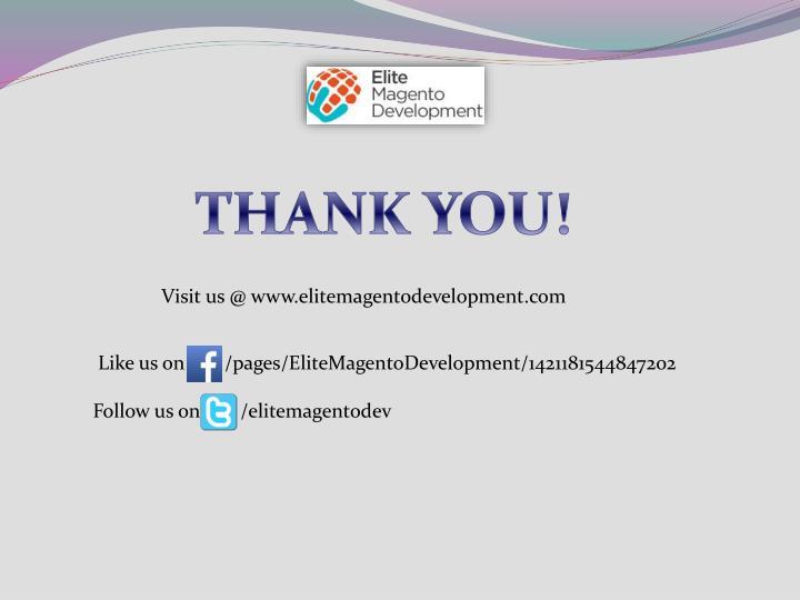 Visit us @ www.elitemagentodevelopment.com