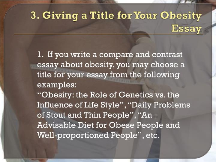 who is responsible for obesity essay Fast food - not responsible for obesity 3 pages 670 words february 2015 saved essays save your essays here so you can locate them quickly.