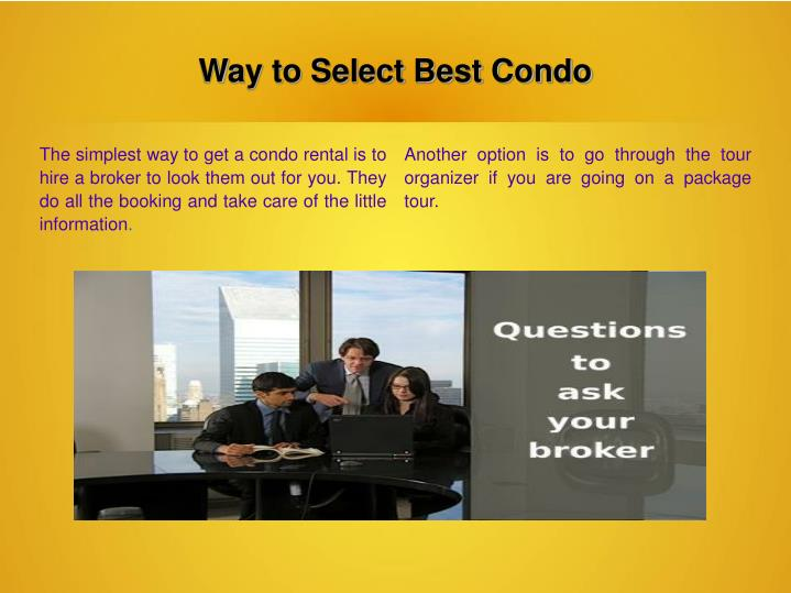 Way to select best condo