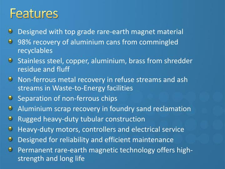 Designed with top grade rare-earth magnet material