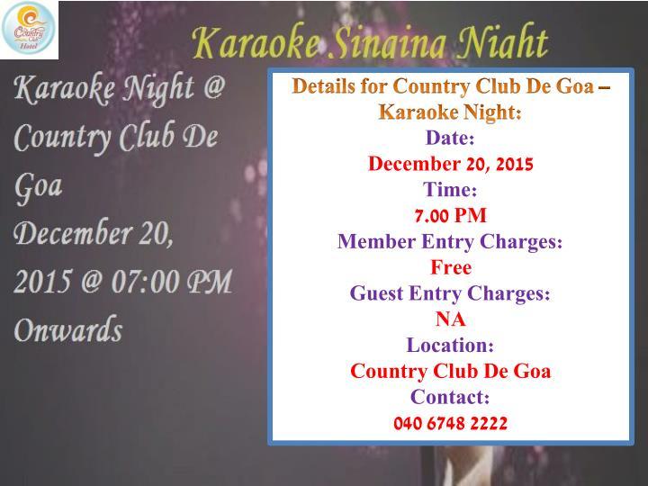 Details for Country Club De Goa – Karaoke Night: